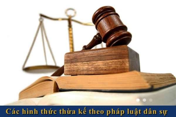 các hình thức thừa kế theo pháp luật dân sự