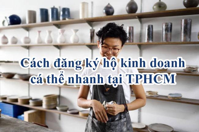 Cách đăng ký hộ kinh doanh cá thể nhanh tại TPHCM