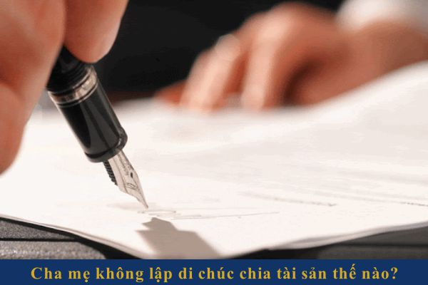 khong co di chuc chia tai san the nao