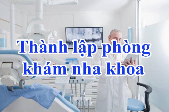 Thành lập phòng khám nha khoa