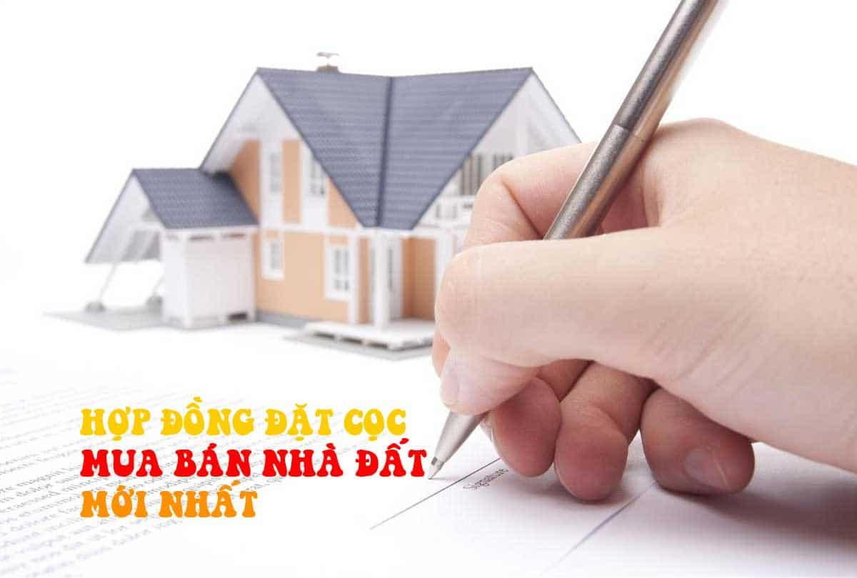 Hợp đồng đặt cọc mua bán nhà đất mẫu mới