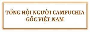 Hợp tác với tổng hội người Campuchia gốc Việt Nam