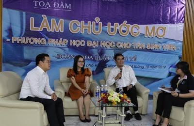 """Tọa Đàm """"LÀM CHỦ ƯỚC MƠ"""" làm """"SƯỚNG"""" tân sinh viên nghành Luật"""