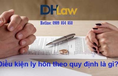 Điều kiện để được ly hôn theo quy định của luật hôn nhân gia đình là gì?