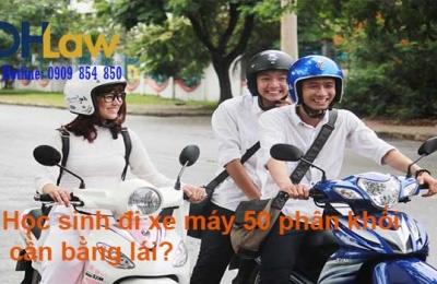 Học sinh đi xe máy 50 phân khối có cần bằng lái?