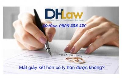 Mất giấy đăng ký kết hôn có ly hôn được không?