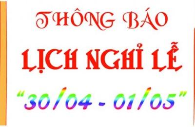 Thông báo lịch nghỉ lễ 30/4 – 1/5/2020