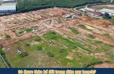 Đất nằm trong quy hoạch có được thừa kế không?