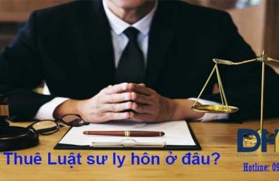 Thuê luật sư ly hôn ở đâu?