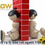 Dịch vụ Ly hôn với người Việt Kiều tại TP. HCM