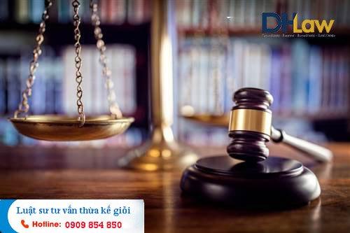 DHLaw tư vấn tranh chấp quyền thừa kế