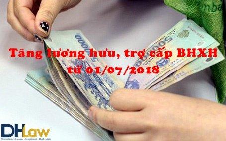 Tăng lương hưu, trợ cấp BHXH từ 01/07/2018.