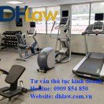 Kinh doanh phòng tập gym cần những giấy tờ gì?