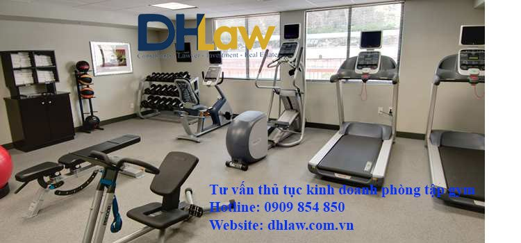 Tư vấn thủ tục kinh doanh phòng tập gym