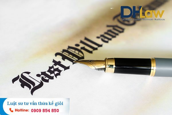 DHLaw tư vấn bổ sung, thay đổi nội dung di chúc ở TPHCM