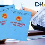5 Điều kiện cấp giấy phép lao động cho người nước ngoài