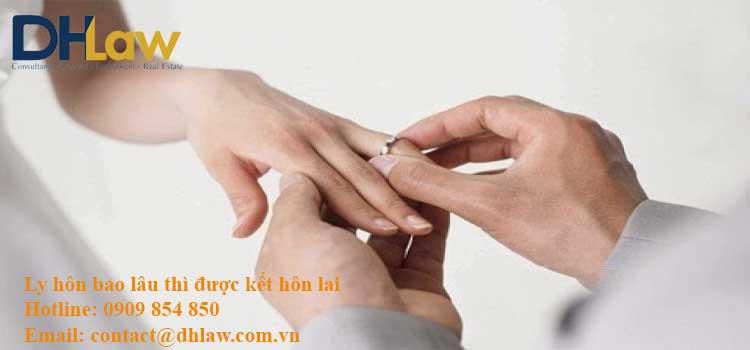 Ly hôn bao lâu thì được kết hôn lại