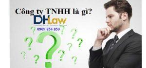 Khái niệm công ty TNHH là gì?