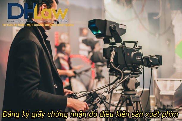 dich-vu-xin-cap-giay-chung-nhan-du-dieu-kien-san-xuat-phim