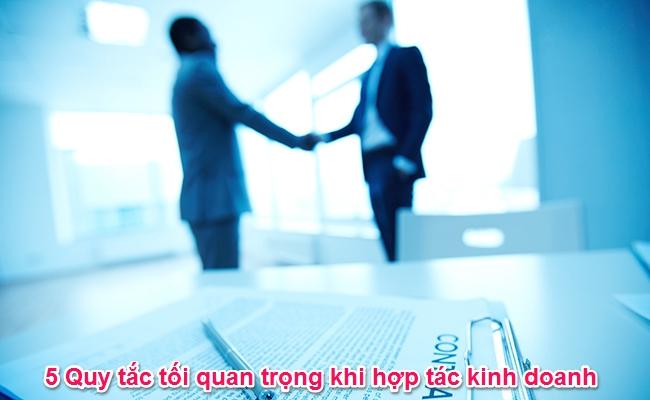 5 Quy tắc tối quan trọng khi hợp tác kinh doanh