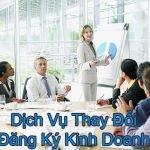 Dịch vụ Thay đổi đăng ký kinh doanh nhanh chóng